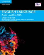 A/AS Level English Language for AQA Student Book - Marcello Giovanelli