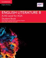 A/AS Level English Literature B for AQA Student Book - Carol Atherton