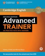 Advanced Trainer Six Practice Tests with Answers with Audio - Felicity O'Dell