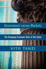 Government versus Markets : The Changing Economic Role of the State - Vito Tanzi