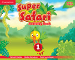 Super Safari Level 1 Activity Book - Herbert Puchta