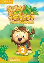 Super Safari Level 2 Class Audio CDs (2) - Herbert Puchta