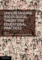 Understanding Sociological Theory for Educational Practices - Tania Ferfolja