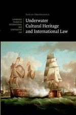 Underwater Cultural Heritage and International Law : Jewish Communities in West Africa and the Making of the Atlantic World - Sarah Dromgoole