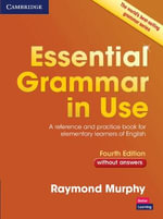 Essential Grammar in Use Without Answers - Raymond Murphy