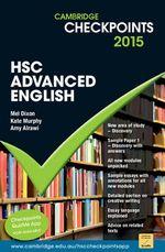 Cambridge Checkpoints HSC Advanced English 2015 - Mel Dixon