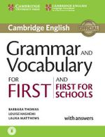 Grammar and Vocabulary for First and First for Schools Book with Answers and Audio - Barbara Thomas