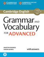 Grammar and Vocabulary for Advanced Book with Answers and Audio : Self-Study Grammar Reference and Practice - Martin Hewings