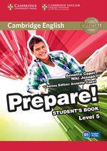 Cambridge English Prepare! Level 5 Student's Book : Cambridge English Prepare! - Niki Joseph