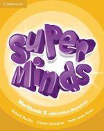 Super Minds Level 5 Workbook with Online Resources - Herbert Puchta