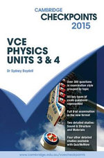 Cambridge Checkpoints VCE Physics Units 3 and 4 2015 - Sydney Boydell