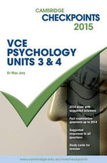 Cambridge Checkpoints VCE Psychology Units 3 and 4 2015 : Cambridge Checkpoints - Max Jory