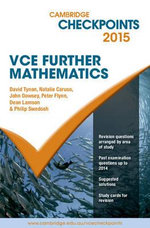 Cambridge Checkpoints VCE Further Mathematics 2015 and QuizMe More : Cambridge Checkpoints - David Tynan