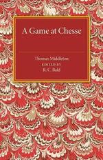 A Game at Chesse - Thomas Middleton