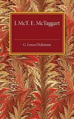 J. McTaggart E. McTaggart - G. Lowes Dickinson