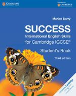 Success International English Skills for Cambridge IGCSE Student's Book : Cambridge International Examinations - Marian Barry