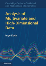 Analysis of Multivariate and High-Dimensional Data - Inge Koch