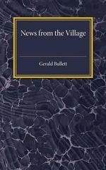 News from the Village - Gerald Bullett