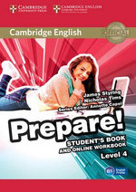 Cambridge English Prepare! Level 4 Student's Book and Online Workbook : Level 4 - James Styring