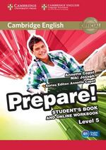 Cambridge English Prepare! Level 5 Student's Book and Online Workbook : Level 5 - Annette Capel