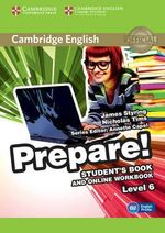 Cambridge English Prepare! Level 6 Student's Book and Online Workbook : Level 6 - James Styring