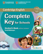 Complete Key for Schools Student's Book Without Answers with CD-ROM with Testbank - David McKeegan