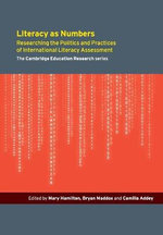 Literacy as Numbers Teacher's Book : Researching the Politics and Practices of International Literary Assessment