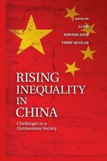 Rising Inequality in China : Challenges to a Harmonious Society