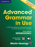Advanced Grammar in Use Book with Answers and Interactive eBook - Martin Hewings