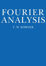 Fourier Analysis - T. W. Körner