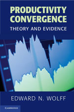 Productivity Convergence - Edward N. Wolff