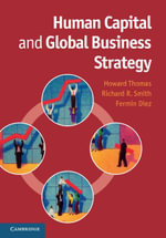 Human Capital and Global Business Strategy - Howard Thomas
