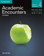 Academic Encounters Level 4 Student's Book Reading and Writing : Human Behavior - Bernard Seal