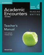 Academic Encounters Level 4 Teacher's Manual Reading and Writing : Human Behavior - Bernard Seal