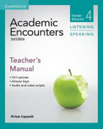 Academic Encounters Level 4 Teacher's Manual Listening and Speaking : Human Behavior - Miriam Espeseth