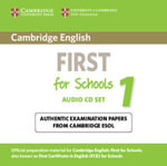 Cambridge English First for Schools 1 Audio CDs (2) : Authentic Examination Papers from Cambridge ESOL - Cambridge ESOL