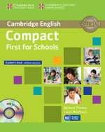 Compact First for Schools Student's Book without Answers with CD-ROM : Cambridge English - Barbara Thomas