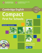 Compact First for Schools Workbook Without Answers with Audio-CD - Barbara Thomas