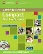 Compact First for Schools Student's Pack (Student's Book without Answers with CD-ROM, Workbook without Answers with Audio CD) - Barbara Thomas