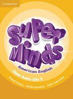 Super Minds American English Level 5 Class Audio CDs (4) - Herbert Puchta