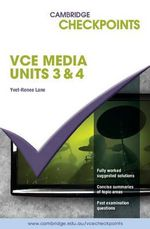 Cambridge Checkpoints 2012-2016 VCE Media Units 3 & 4 - Yvet-Renee Lane
