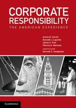 Corporate Responsibility : The American Experience - Archie B. Carroll