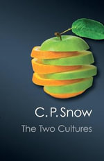 The Two Cultures - C.P. Snow