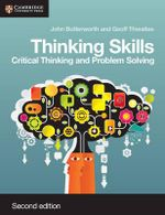Thinking Skills : Critical Thinking and Problem Solving - John Butterworth