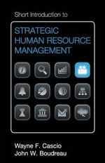 Short Introduction to Strategic Human Resource Management : Cambridge Short Introductions to Management - Wayne F. Cascio