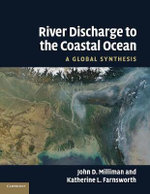 River Discharge to the Coastal Ocean : A Global Synthesis - John D. Milliman