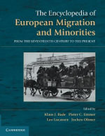 The Encyclopedia of Migration and Minorities in Europe : From the Seventeenth Century to the Present