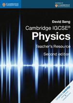 Cambridge IGCSE Physics Teacher's Resource CD-ROM - David Sang