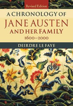 A Chronology of Jane Austen and Her Family : 1600-2000 - Deirdre Le Faye