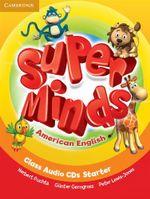 Super Minds American English Starter Class Audio Cds (2) - Herbert Puchta